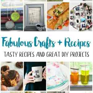 Fun and Fabulous Crafts and Recipes + Block Party Link Up!