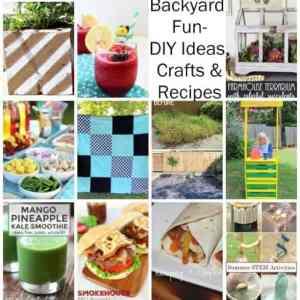 Backyard Fun DIY Ideas, Crafts, and Recipes