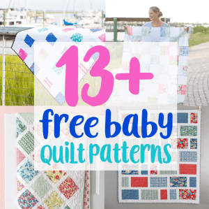 13+ Free Baby Quilt Patterns to Sew