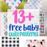 13 Free Baby Quilt Patterns To Sew Charming Baby Quilt Patterns