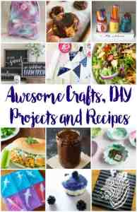 Awesome Crafts, DIY Projects, and Recipes