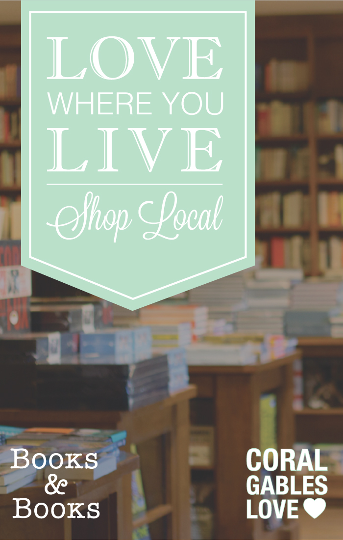 Love-Where-You-Live-Shop-Local-Coral-Gables