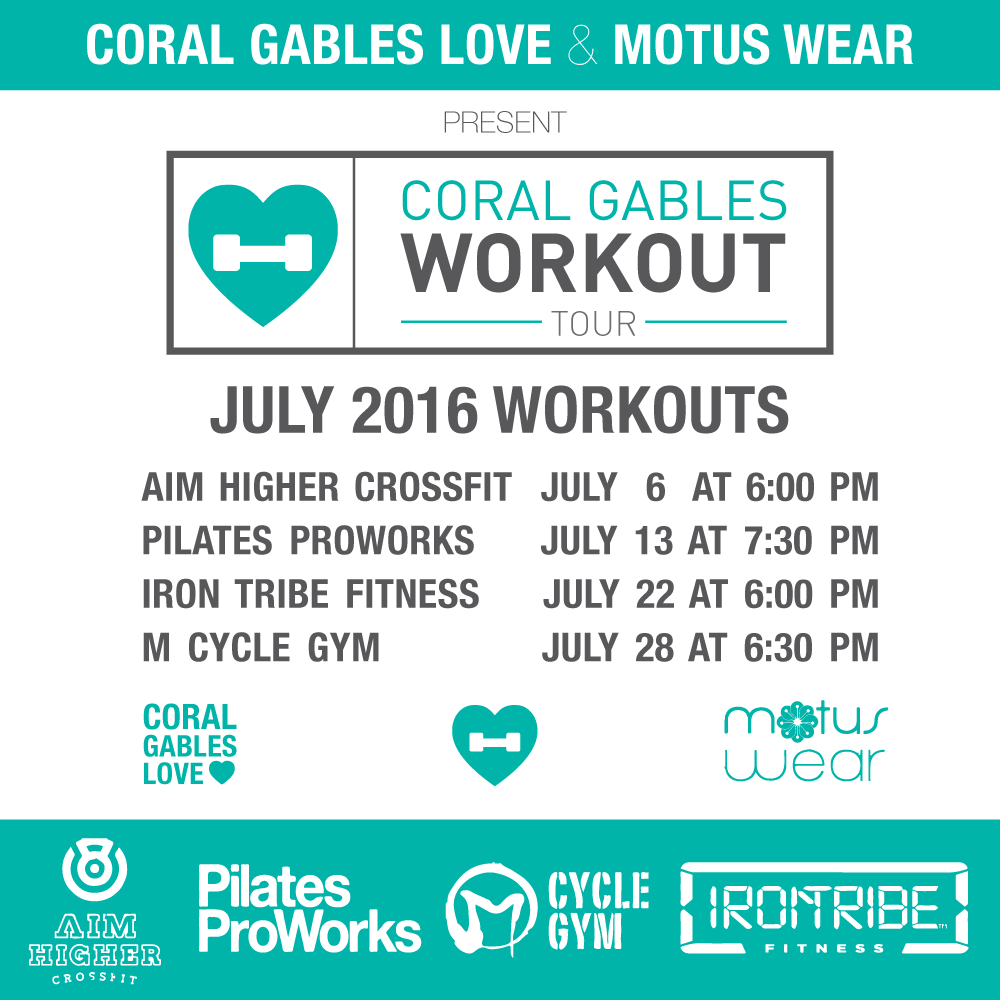 Coral Gables Workout Tour July 2016 schedule