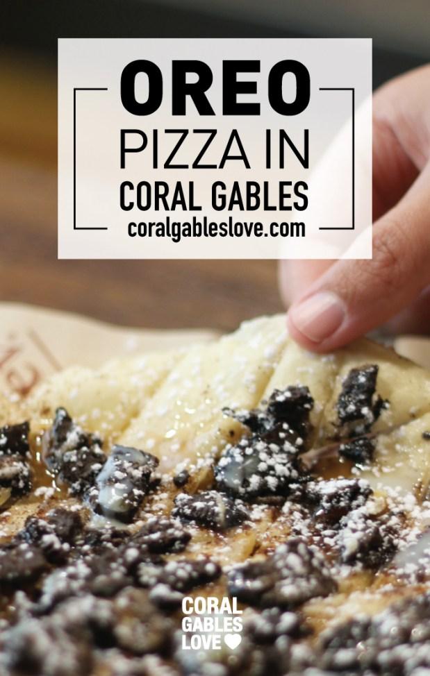 Oreo Dessert Pizza in Coral Gables, Florida. Miami restaurants.