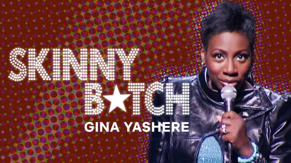 Must Watch Comedy Stand up Specials on Netflix: Gina Yashere: Skinny B*tch