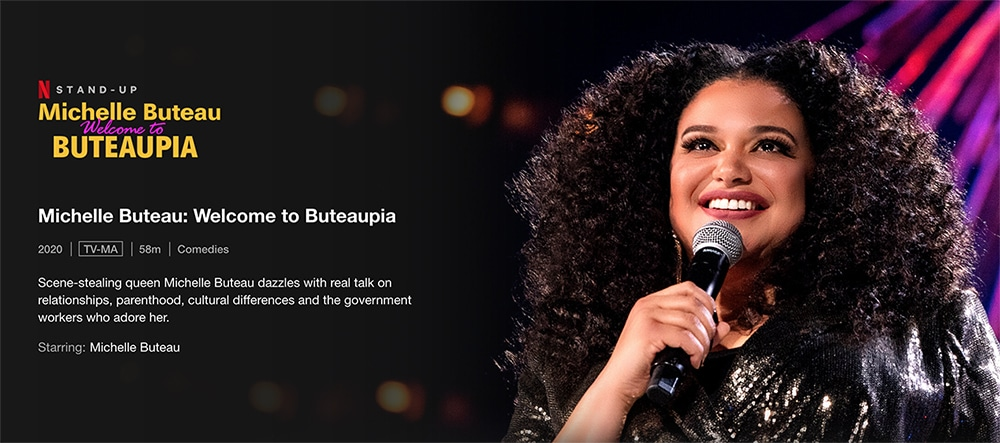 Must Watch Stand up specials on Netflix - Michelle Buteau: Welcome to Buteaupia