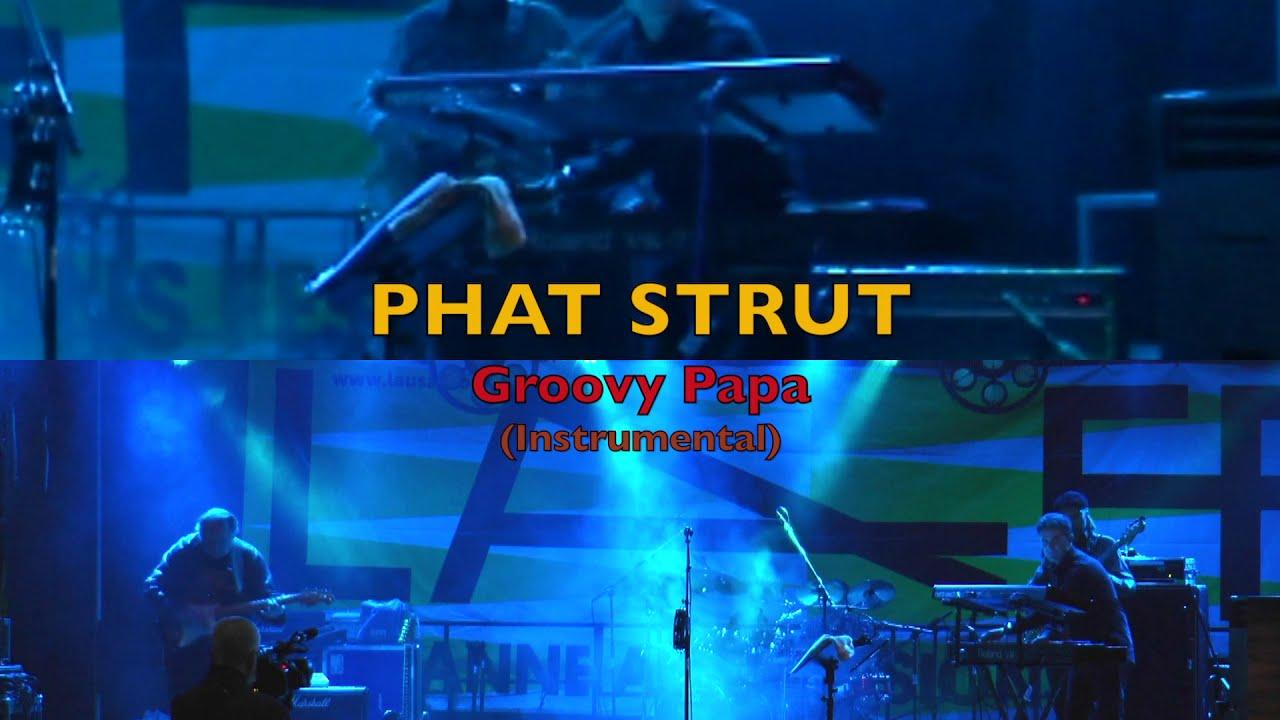 PHAT STRUT – Groovy Papa (Instrumental)