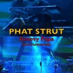 PHAT STRUT - Groovy Papa (Instrumental)