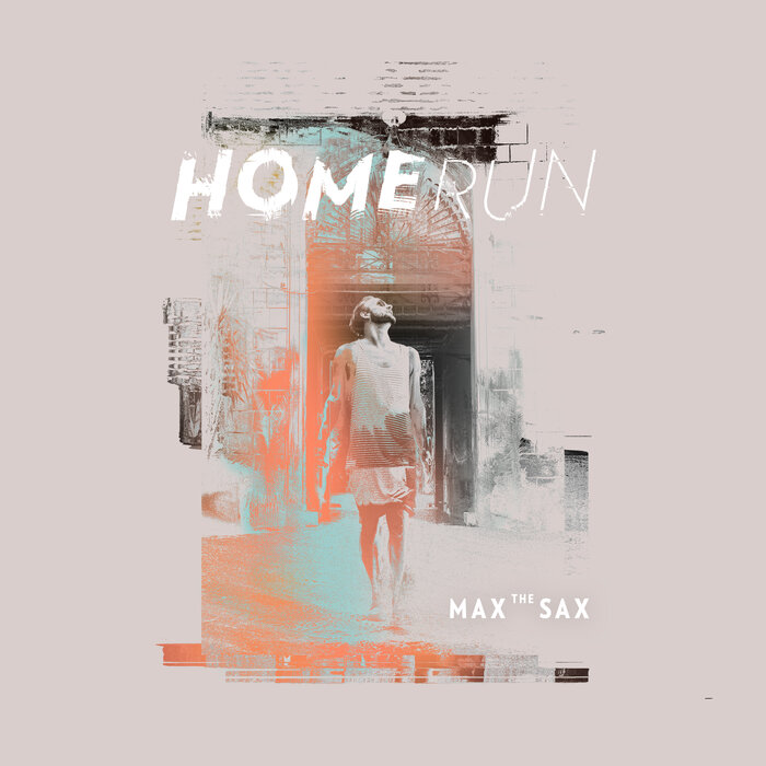 NEW RELEASE   Max the Sax   HOMERUN