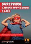 Superkids Cinema: per tutta l'estate i bambini entrano al cinema a un prezzo super ridotto
