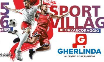 Lo Sport Village #forzaecoraggio torna per la terza edizione