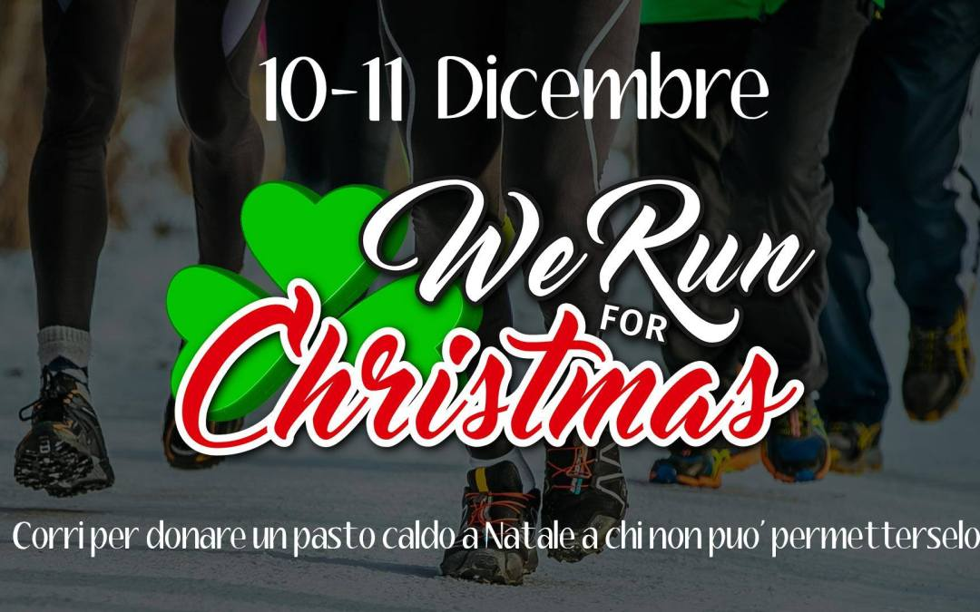 WE RUN for CHRISTMAS: correre per una buona causa