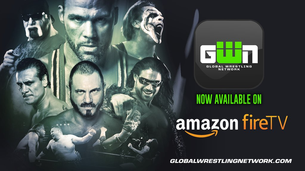 Global Wrestling Network Now Available On Fire TV