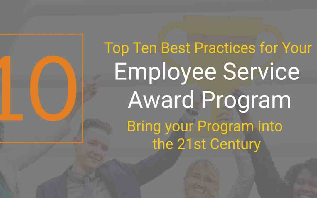 Top Ten Best Practices for Your Employee Service Award Program
