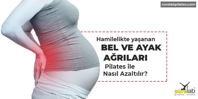 hamilelikte agrilar nasıl geçer