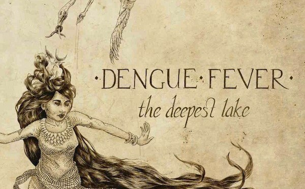 DENGUE FEVER album cover for The Deepest Lake