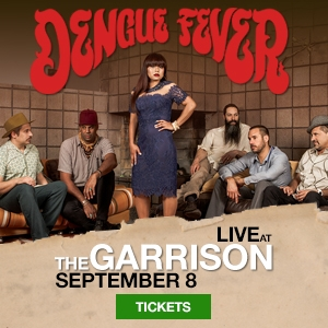 Dengue Fever live at the Garrison, Sept 8, tickets