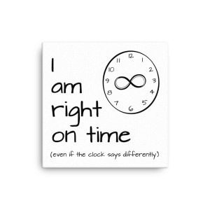 I am right on time affirmation canvas wall art