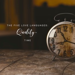 five love languages Quality Time