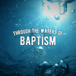 through the waters of baptism