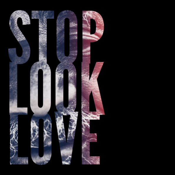 stop look love the person God has put in front of you