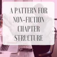 A Pattern for Non-fiction Chapter Structure