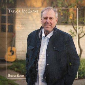Trevor McShane, Boom Boom