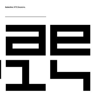 Autechre – NTS Sessions