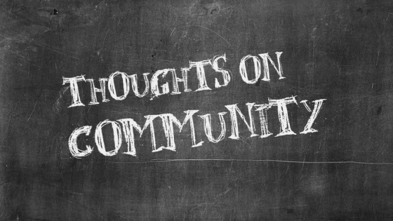 Thoughts on Community