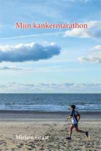 Omslag van Mijn kankermarathon van Mirjam Graat