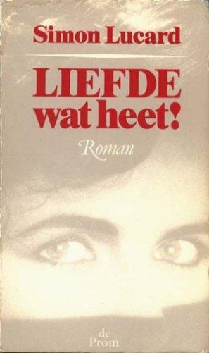 Liefde, wat heet! (De Prom, 1983)