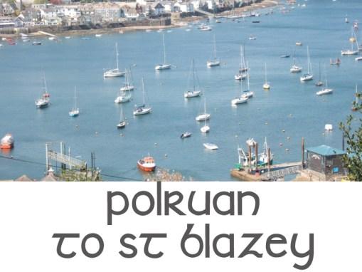 Polruan to St. Blazey