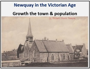 Newquay in the Victorian Age - Growth of the town and population