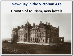 Newquay in the Victorian Age - Growth of tourism, new hotels