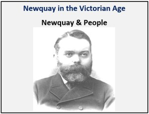 Newquay in the Victorian Age - Newquay & People