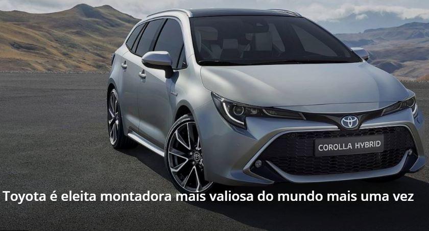Toyota é Eleita Montadora de Veículos mais Valiosa do Mundo