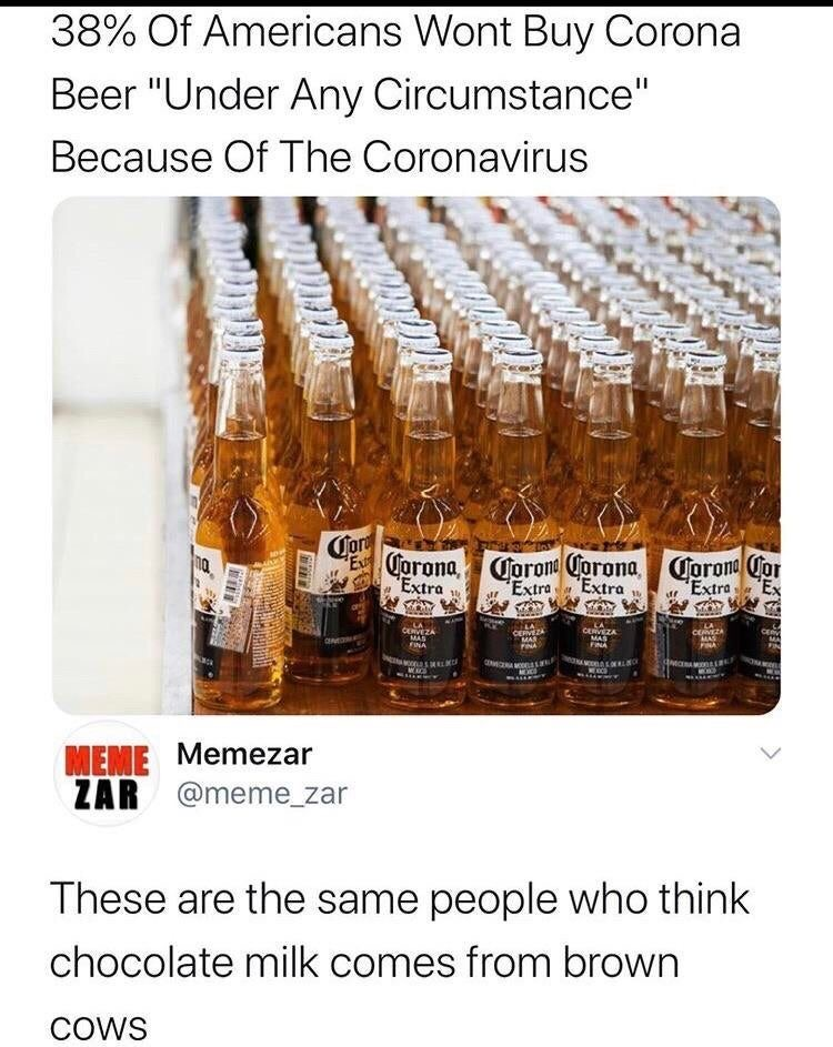 38 Percent of Americans wont buy Conrona Beer because of the Corona Virius