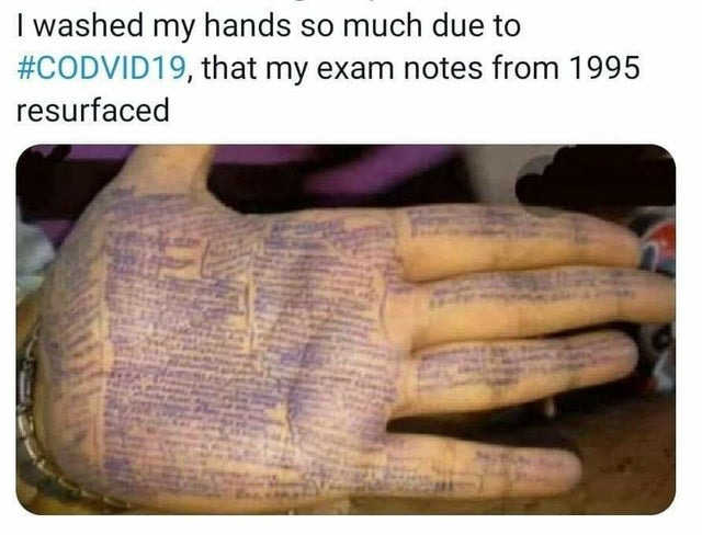 I washed my hands so much due to covid19 that my exame notes from 1995 resurfaced