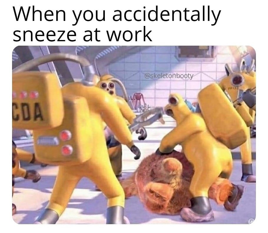 When you accidentally sneeze at work – monsters inc – corona virus meme