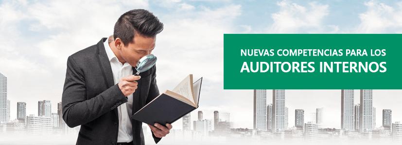 NUEVAS COMPETENCIAS PARA LOS AUDITORES INTERNOS QUE PARTICIPAN EN AUDITORÍAS DE LA NORMA ISO 9001: 2015