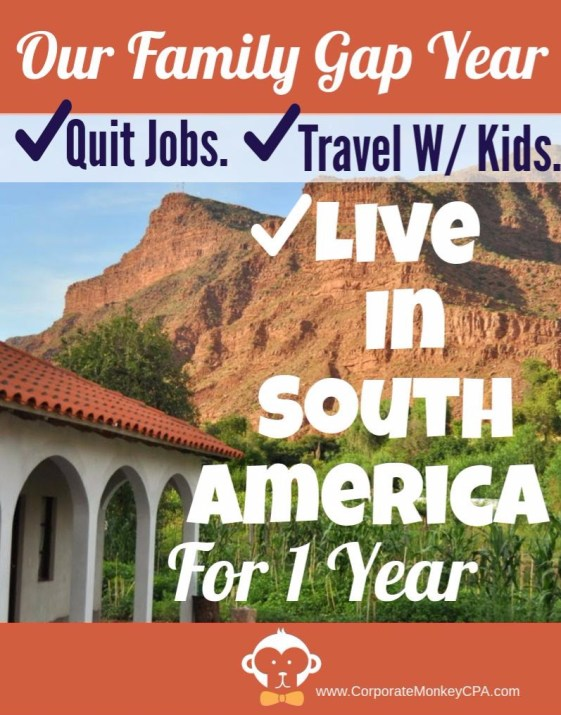 Our Family Gap Year To South America