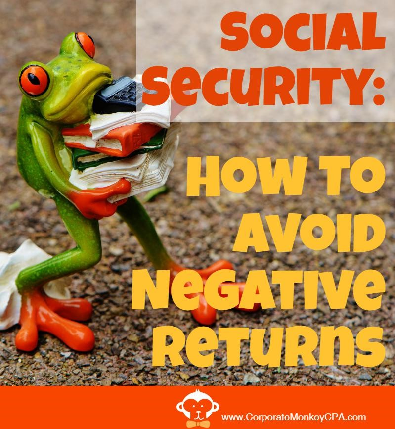 How To Avoid Negative Social Security Returns
