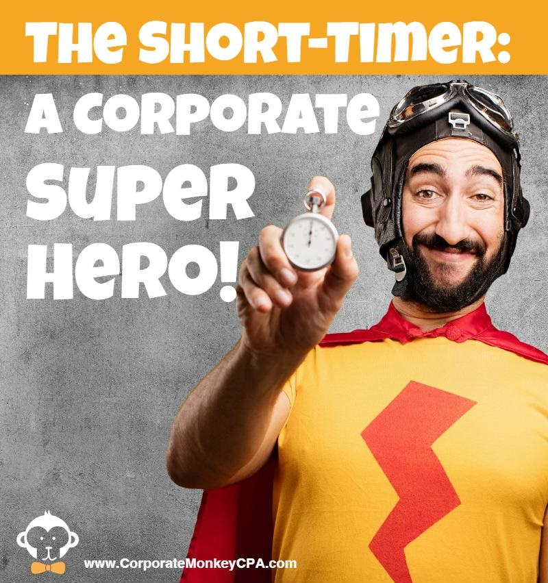 The Short-Timer: A Corporate Superhero
