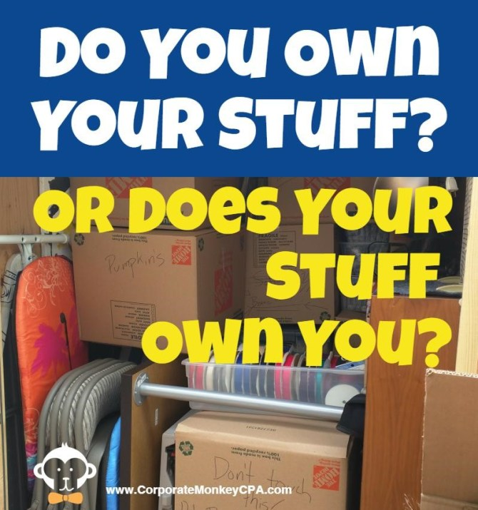 Material Freedom: Do You Own Your Stuff or Does Your Stuff Own You
