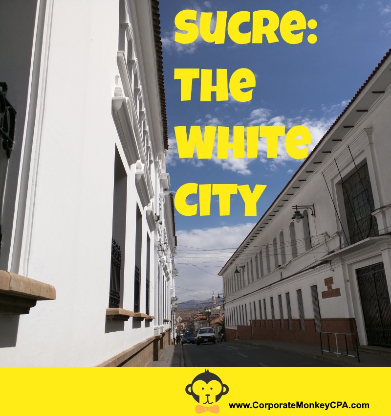 Sucre: The White City