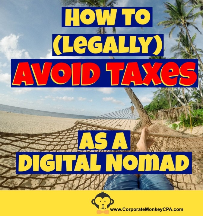 How to Avoid Taxes As a Digital Nomad