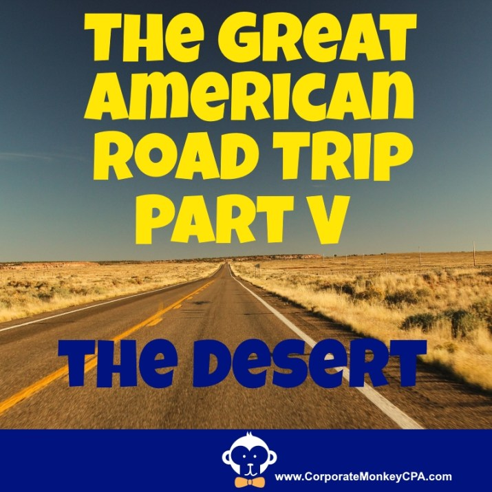 Now Part V of our Great American Coast-to-Coast Road Trip. This is the  final episode. But just when you think you can't handle any more, we still  have to ... - The Great American Coast-to-Coast Road Trip, Part V: The Desert