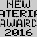 NEW MATERIAL AWARD – Exhibition @DDW16