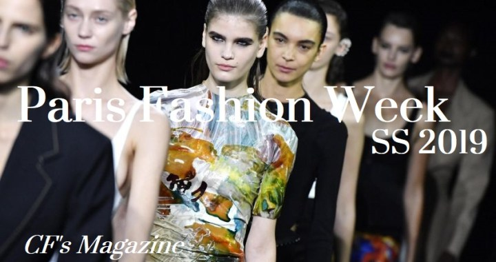 Paris Fashion Week – Looks And Trends Of Spring Summer 2019