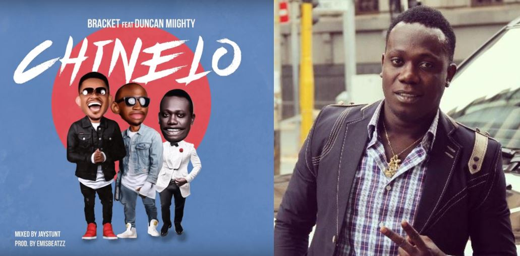 New Music Video: Bracket ft. Duncan Mighty – Chinelo
